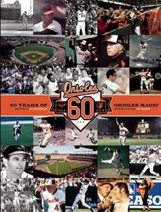 60 years of Orioles Baseball